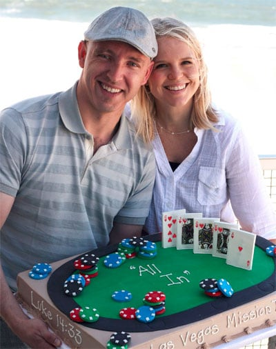 """The Las Vegas Mission Team Leaders – Jason & Sarah Dimitry – and their """"Casino Table"""" Mission Cake which reads, """"All In!"""""""""""